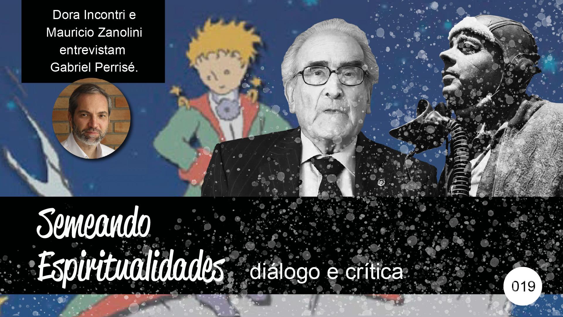 Semeando Espiritualidades – diálogo e crítica (019) – Pedagogia do Encontro.