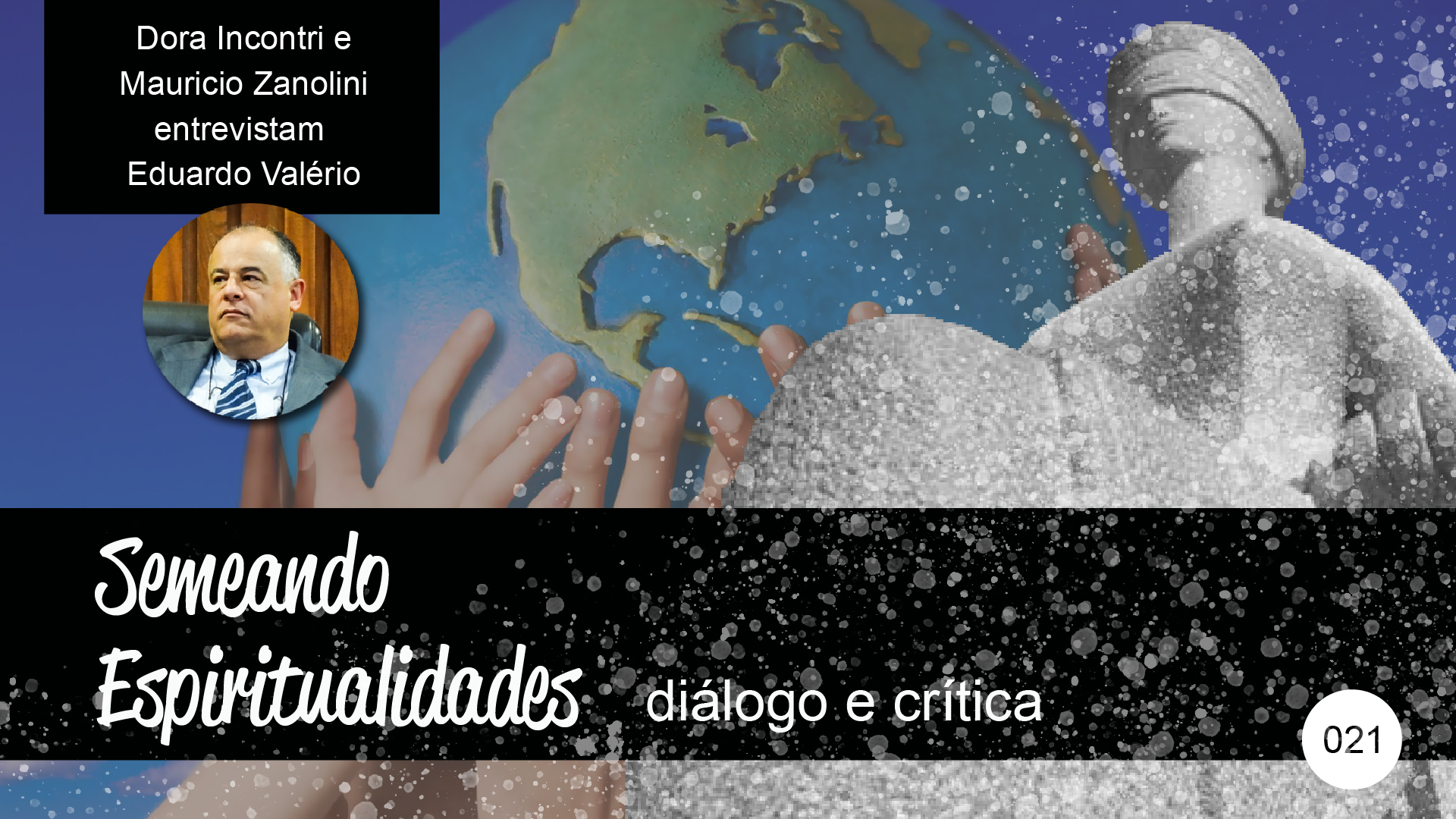 Semeando Espiritualidades – diálogo e crítica (021) – Justiça e Direitos Humanos