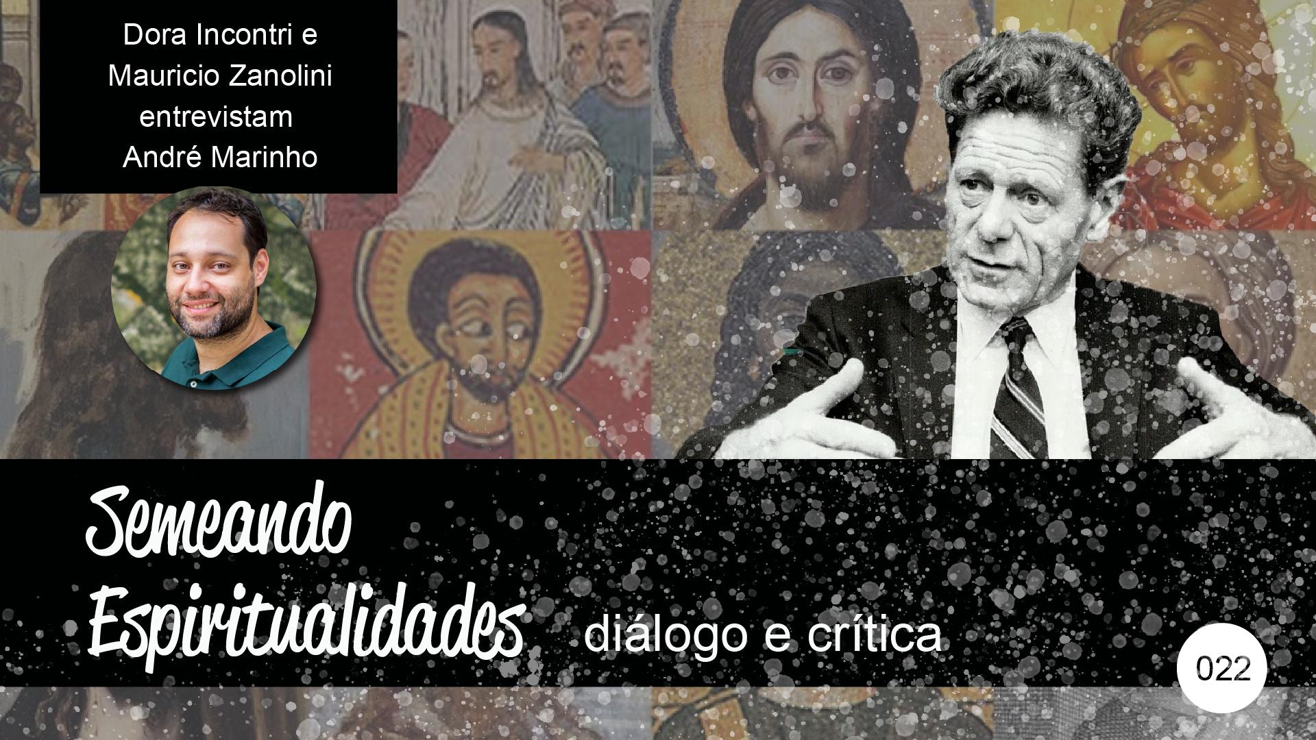 Semeando Espiritualidades – diálogo e crítica (022) – Jesus histórico e ecumênico.