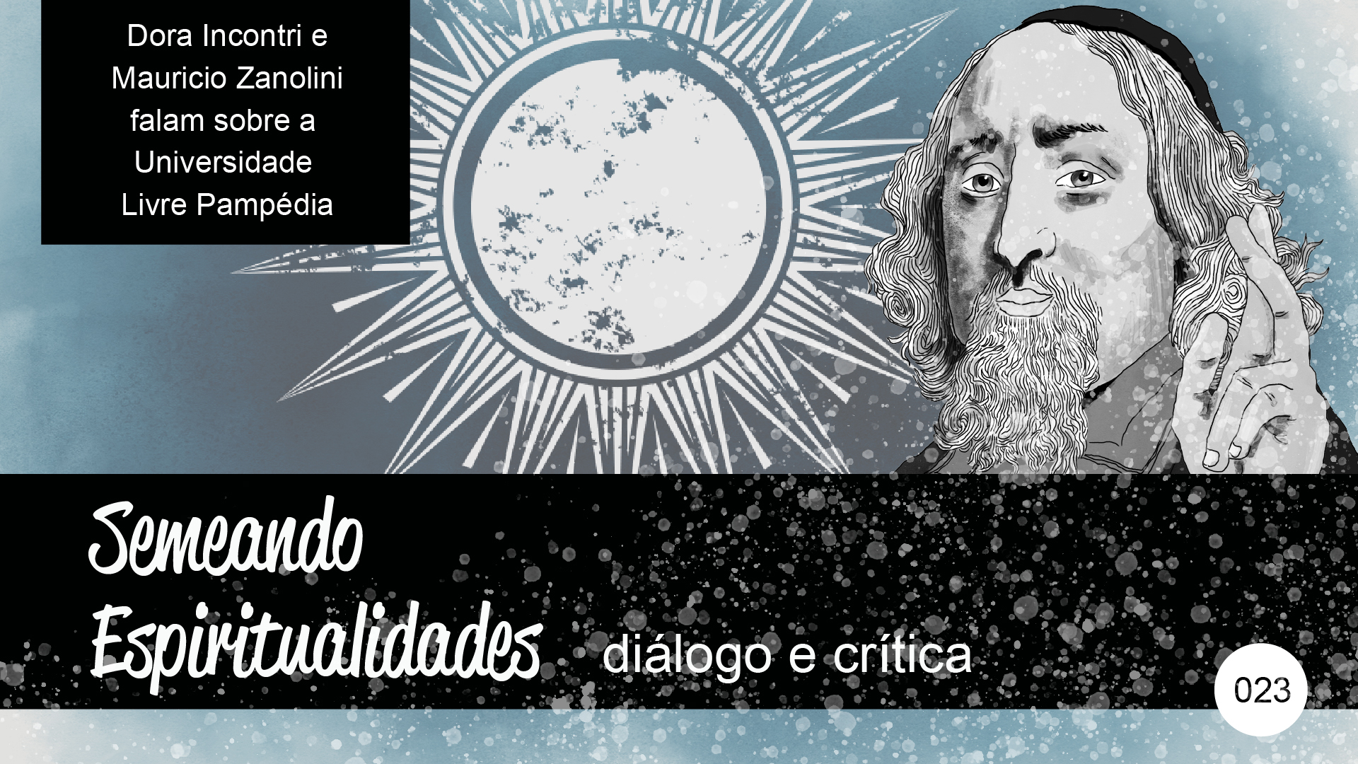 Semeando Espiritualidades – diálogo e crítica (023) – Universidade Livre Pampédia
